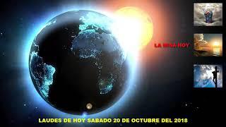 Download LAUDES DEL DIA DE HOY SÁBADO 20 DE OCTUBRE DEL 2018 Video