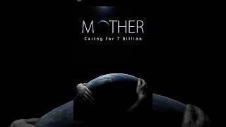 Download Mother: Caring for 7 Billion Video