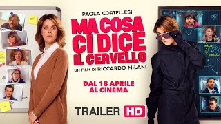 Download Ma Cosa Ci Dice Il Cervello (2019) - Trailer ufficiale 90″ Video