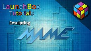 Download Emulating the Arcade (MAME) - LaunchBox Tutorials Video