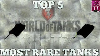 Download Wot blitz: TOP 5 MOST RARE TANKS IN WORLD OF TANKS BLITZ Video