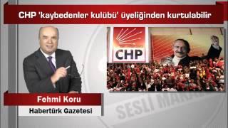 Download Fehmi Koru CHP 'kaybedenler kulübü' üyeliğinden kurtulabilir Video