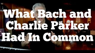 Download What Bach and Charlie Parker Had In Common Video