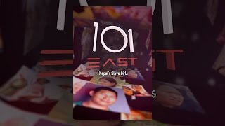 Download 101 East: Nepal's Slave Girls Video