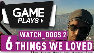 Download GAME Plays: Watch Dogs 2 - Six Things We Loved Video