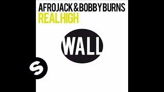 Download Afrojack & Bobby Burns - Real High (Original Mix) Video
