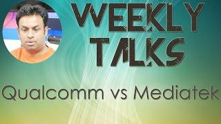 Download Weekly Tech Talks: Qualcomm Snapdragon vs Mediatek Processors Video