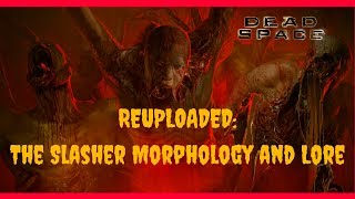 Download Dead space Lore: Necromorph transformation explained for the SLASHER Video