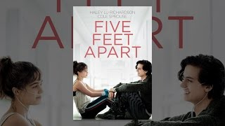 Download Five Feet Apart Video