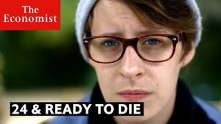 Download 24 & ready to die | The Economist Video
