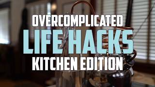 Download Over Complicated Life Hacks: Kitchen Edition Video