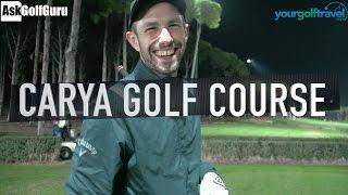 Download Regnum Carya Golf Course - Night Golf Video