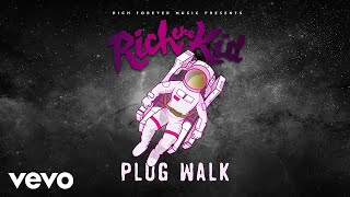 Download Rich The Kid - Plug Walk (Audio) Video
