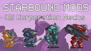 Download Starbound Mods: XS Corporation Mechs Video