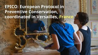 Download EPICO: European Protocol in Preventive Conservation, coordinated in Versailles, FRANCE Video