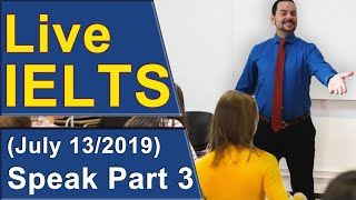 Download IELTS Live - Speaking Part 3 - Questions Answers Practice Video