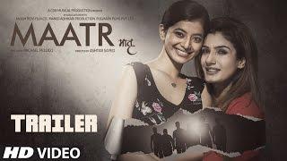 Download Maatr Official Trailer | Ashtar Sayed | RAVEENA TANDON | Releasing 21st April 2017 Video