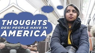 Download Thoughts Desi People Have in America | MostlySane Video