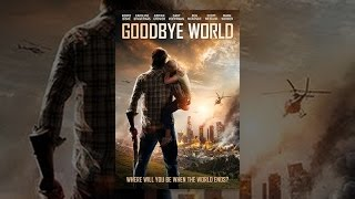 Download Goodbye World Video