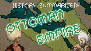 Download History Summarized: The Ottoman Empire Video