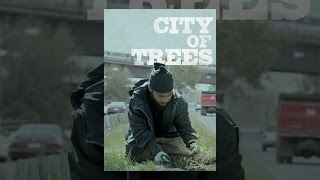 Download City of Trees Video