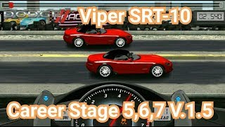 Download Drag Racing:tune car Viper SRT-10 for 3 Career Stage(Level 5,6,7) V.1.5 Video
