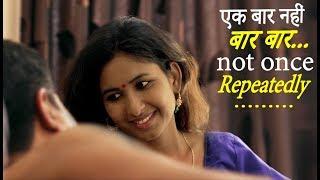 Download Ek Baar Nahi Baar Baar...| एक बार नहीं बार बार... | New Hindi Movie 2019 | FWFOriginals Video
