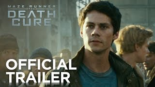 Download Maze Runner: The Death Cure | Official Trailer [HD] | 20th Century FOX Video