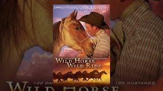 Download Wild Horse Wild Ride Video