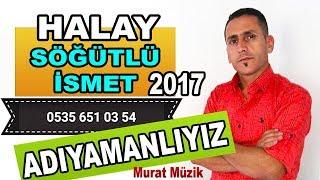 Download ADIYAMANLIYIZ BİZ - Süper Dilan Oyun Havası Sögütlü ismet 2017 Video