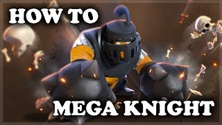 Download How to Use and Counter Mega Knight | Clash Royale Video