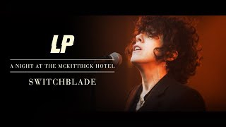 Download LP - Switchblade (A Night at The McKittrick Hotel) Video