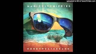 Download Robby Hunter Band - Never Say No Video