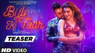 Download Song Teaser: Bijli Ki Taar | Urvashi Rautela, Tony Kakkar | Full Song Releasing ► 16 September Video