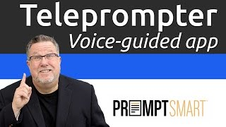 Download PromptSmart - Intelligent Teleprompter for your iPhone and iPad Video