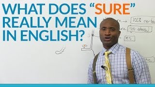 Download What does the word 'SURE' really mean in English? Video