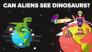 Download Could Aliens 65 Million Light Years Away from Earth See Dinosaurs Alive? Video