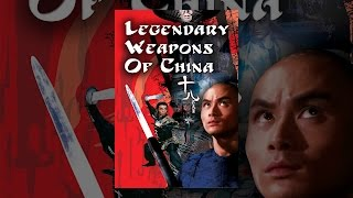 Download Legendary Weapons of China Video