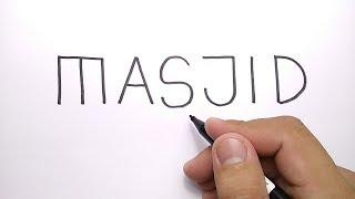 Download HEBAT, cara menggambar MASJID dari kata MASJID Video