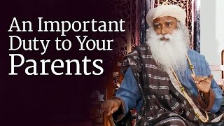 Download An Important Duty to Your Parents   Sadhguru Video