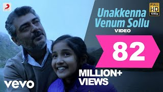 Download Yennai Arindhaal - Unakkenna Venum Sollu Video | Ajith| Harris Jayaraj Video
