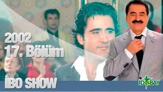 Download İbo Show - 17. Bölüm (Emrah) (2002) Video