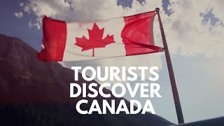 Download Tourists Discover - CANADA Video