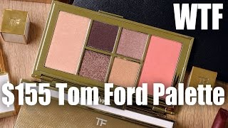 Download $155 TOM FORD PALETTE ... WTF | First Impressions Video