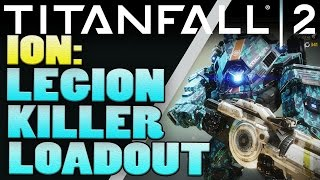 Download Titanfall 2 - Best Loadouts - LEGION TITAN KILLER - Titanfall 2 Tips Video
