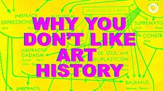 Download Why You Don't Like Art History Video