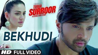 Download BEKHUDI Full Video Song | TERAA SURROOR | Himesh Reshammiya, Farah Karimaee | T-Series Video