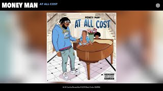 Download Money Man - At All Cost (Audio) Video