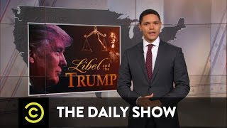 Download Donald Trump - Libel Bully: The Daily Show Video