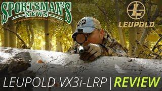 Download Leupold VX3i-LRP | Review Video